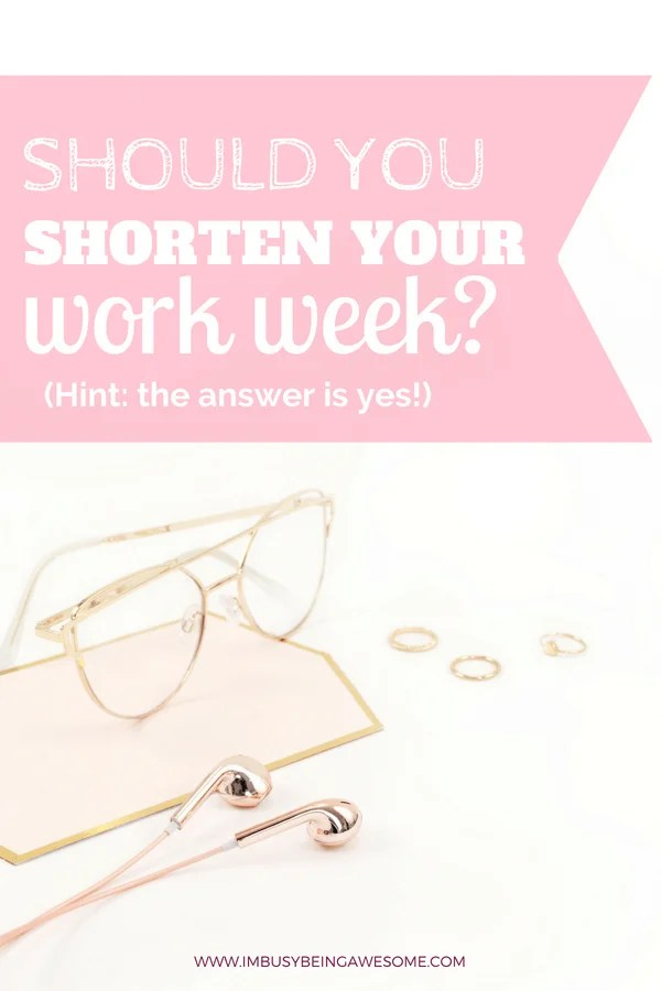5 Powerful Ways to Shorten Your Work Week and Boost Productivity Are you facing burnout? Are you feeling overwhelmed and overworked? Are you ready to get out of a rut? It might be time to work smarter and not harder with these 5 simple strategies. #productivity #coaching #timemanagement #entrepreneur #workingwoman #selfdevelopment #personalgrowth