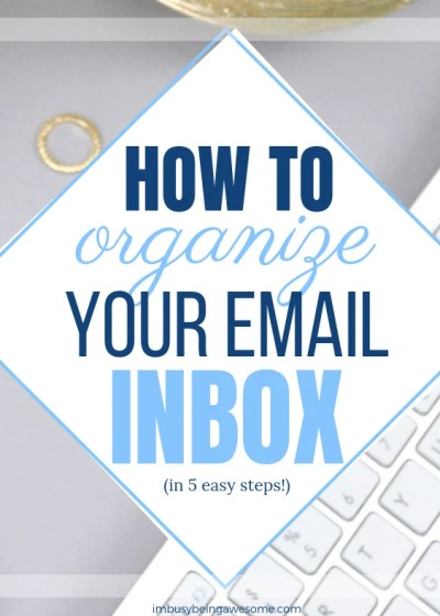 5 Easy Email Organization Strategies Are you looking for email organization tips? Do you need ideas to organize your work email? Are you ready to get your inbox under control and your life back? Then give these simple ideas a try. You'll be organized in no time. #organize #inbox #email #girlboss #productivity #entrepreneur #mompreneur