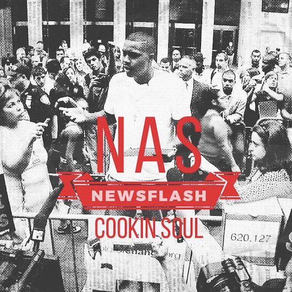 Cookin Soul Newsflash Ft Nas MP3 Download