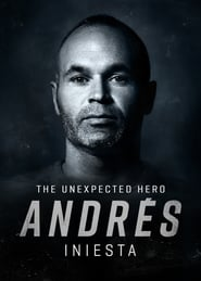 Andres Iniesta, The Unexpected Hero