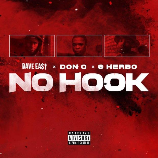 Dave East No Hook ft G Herbo & Don Q MP3 Download