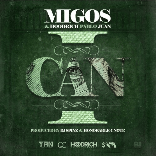 Migos I Can Ft Hoodrich Pablo Juan MP3 Download