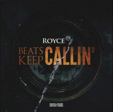 Royce Da 59 Beats Keep Callin Freestyle MP3 Download