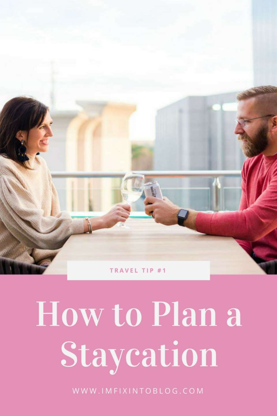 How to Plan a Staycation - I'm Fixin' To - @mbg0112