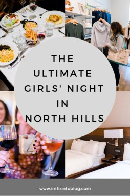 The Ultimate Girls' Night in North Hills - I'm Fixin' To - @mbg0112