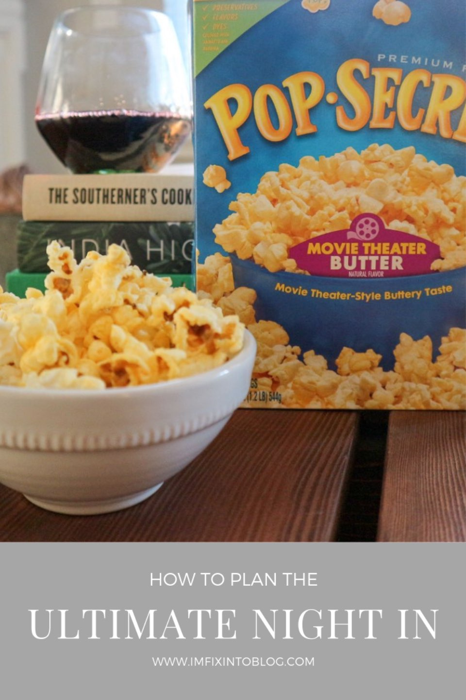 | How to Plan the Ultimate Night In and the best movie night snacks with Pop Secret, featured by top US lifestyle blog, I'm Fixin' To