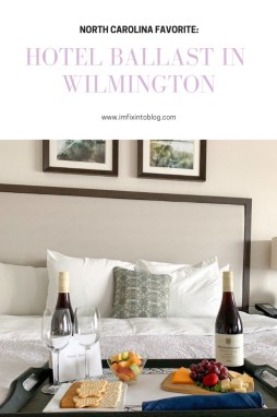 North Carolina Hotel: Hotel Ballast in Wilmington, NC - I'm FIxin' To - @mbg0112   Hotel Ballast in Wilmington, NC review featured by top North Carolina travel blogm, I'm Fixin' To