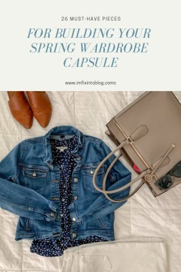 Building Your Spring Wardrobe Capsule - I'm Fixin' To - @mbg0112 | Spring wardrobe capsule essentials featured by top US fashion blog, I'm Fixin' To