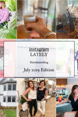 Welcome August + July 2019 Instagram Roundup - I'm Fixin' To - @mbg0112