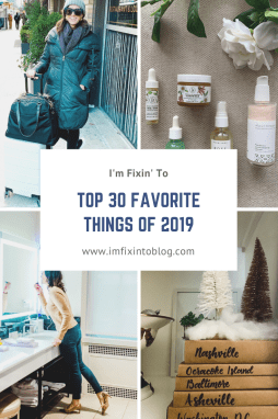 2019 Favorites featured by top US life and style blog, I'm Fixin' To
