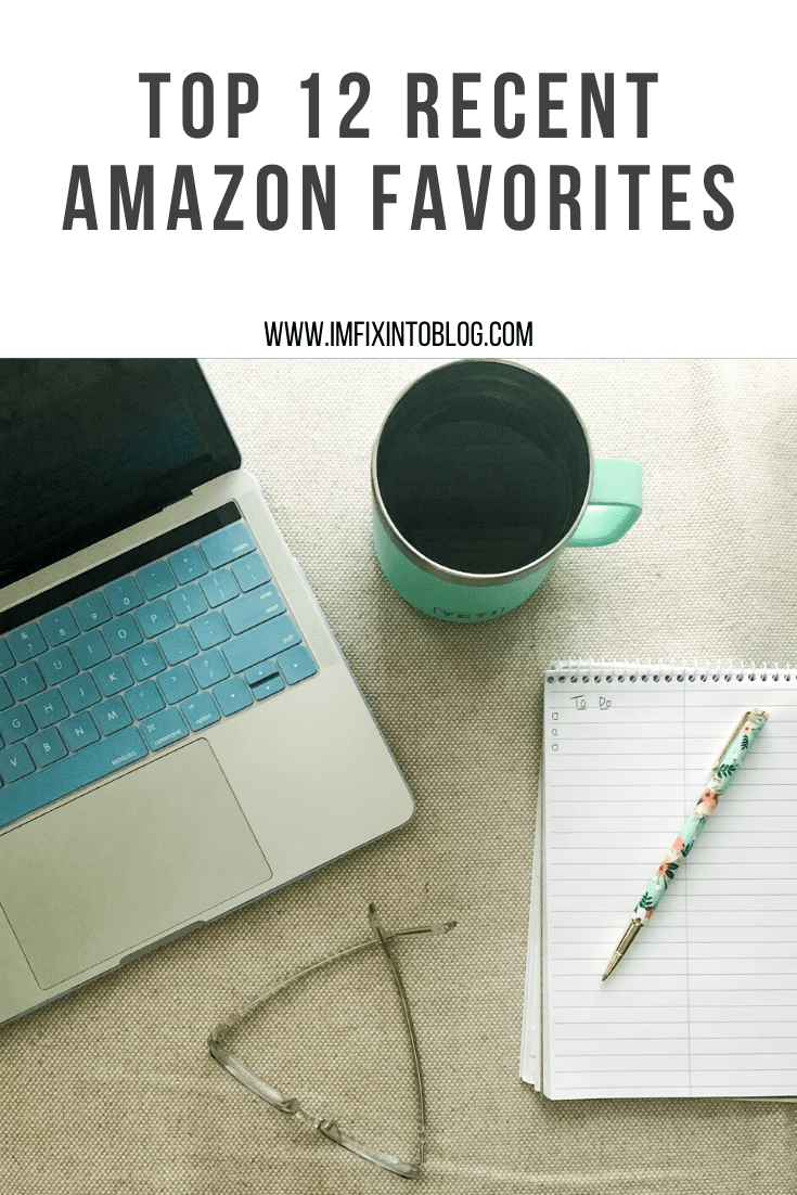 Top 12 Recent Amazon Favorites - I'm Fixin' To - @mbg0112 | Amazon Favorites by popular NC life and style blog, I'm Fixin' To: Pinterest image of recent amazon favorites with an open laptops, mug of coffee, notepad, and Rifle Paper Co. pen.