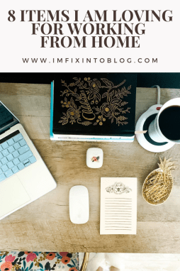 8 Items I am Loving for Working from Home - I'm Fixin' To - @mbg0112