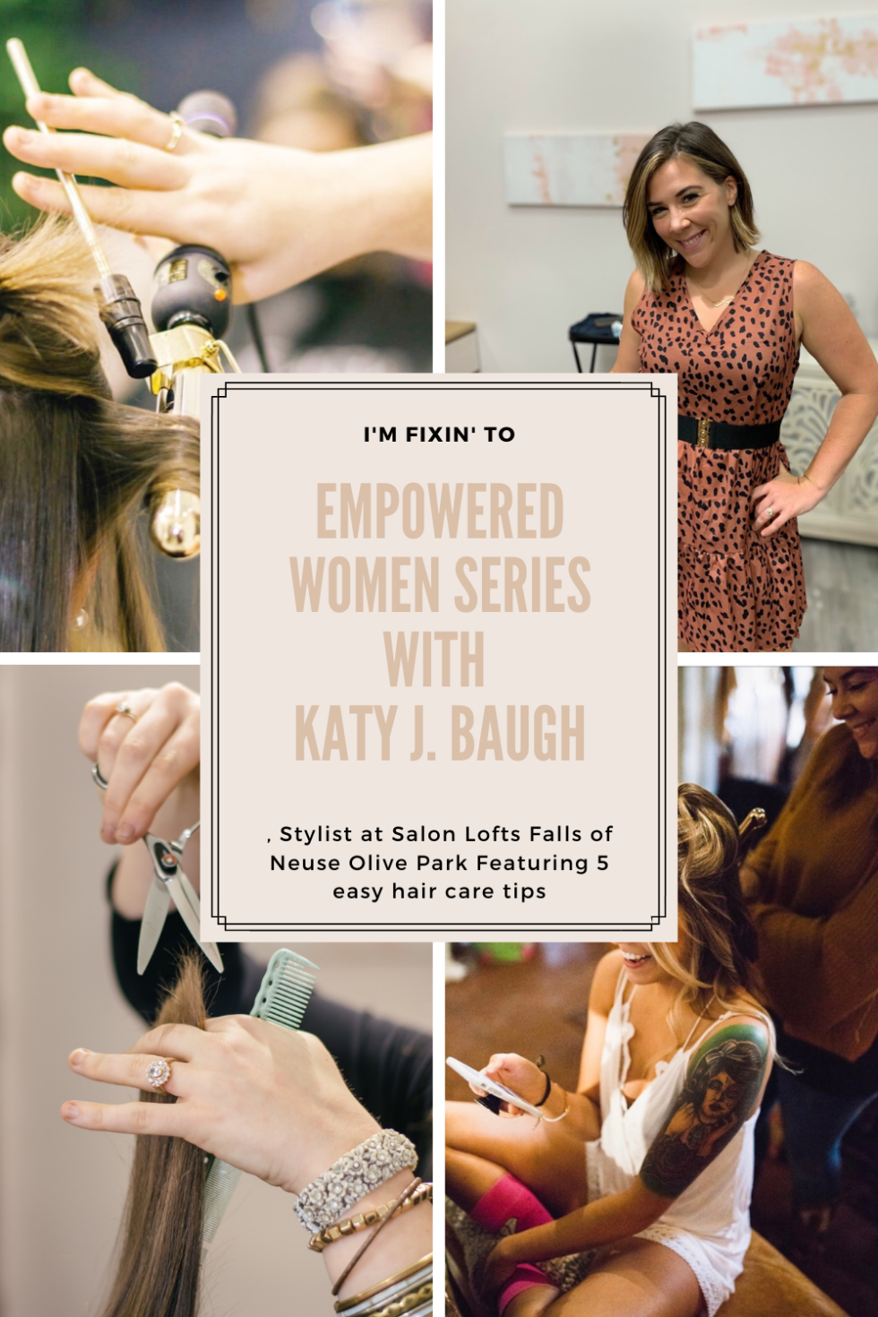 Empowered Women Series with Katy J. Baugh, Stylist at Salon Lofts Falls of Neuse Olive Park - I'm Fixin' To - @mbg0112 | Salon Lofts Falls of Neuse Olive Park by popular N.C. lifestyle blog, I'm Fixin' To: Pinterest image of a woman doing women's hair.