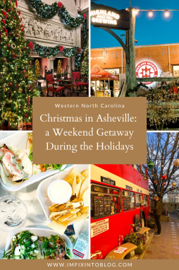 Christmas in Asheville: a Weekend Getaway During the Holidays - I'm Fixin' To - @imfixintoblog