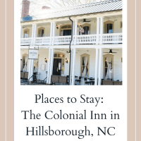 Places to Stay: The Colonial Inn in Hillsborough NC