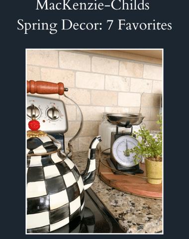 MacKenzie-Childs Spring Decor: 7 Favorites - I'm Fixin' To - @imfixintoblog