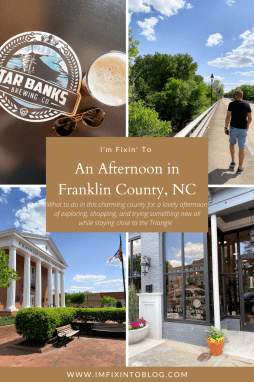 An Afternoon Trip to Franklin County, NC - I'm Fixin' To - @imfixintoblog