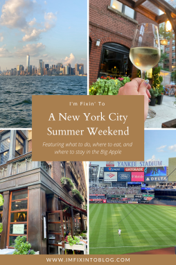 NYC Summer Weekend: Things to Do in NYC in the Summer - I'm Fixin' To - @imfixintoblog