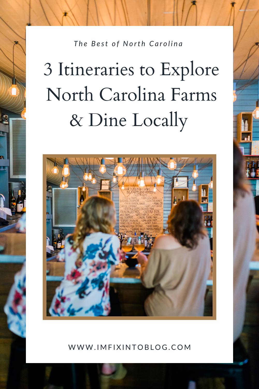 3 Itineraries to Explore North Carolina Farms & Dine Locally - I'm Fixin' To - @imfixintoblog