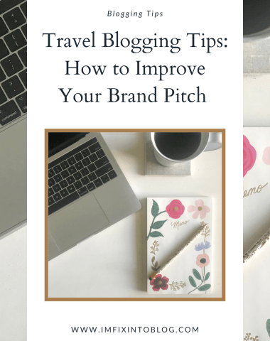 Travel Blogging Tips: How to Improve Your Brand Pitch - I'm Fixin' To - @imfixintoblog