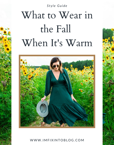 What to Wear in the Fall When It's Warm, a style guide featured by top NC fashion blogger, I'm Fixin' To
