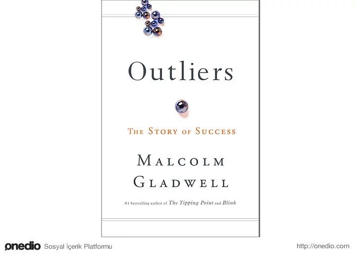 Outliers (Bazı İnsanlar Neden Daha Başarılı Olur?) - Malcolm Gladwell