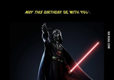 Darth Vader Wishes Happy Birthday 9gag