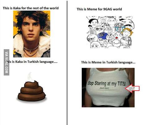 Meantime In Turkish Language 9gag