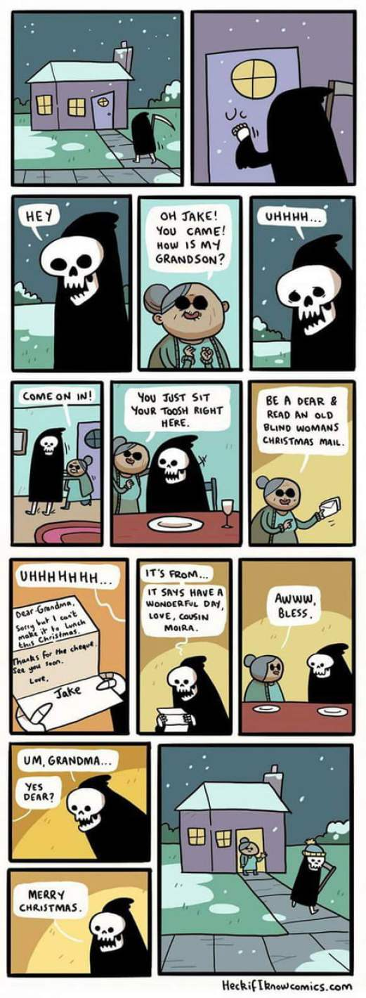 Wholesome grim reaper