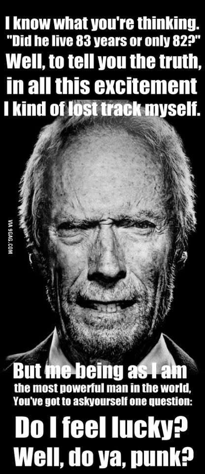 Happy Birthday Clint Eastwood 9gag