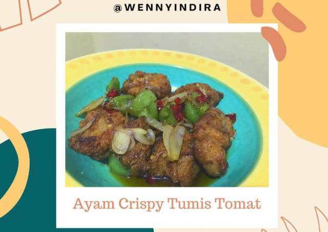 [57] Ayam Crispy Tumis Tomat