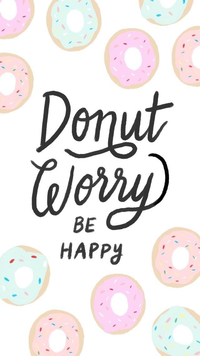Donut Worry Be Happy Na Tapety Na Telefon Zszywka Pl