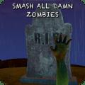 Smash all damn zombies ! Icon