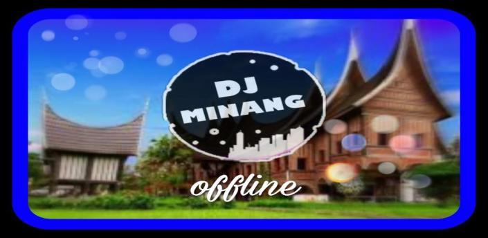 DJ REMIX MINANG OFFLINE apk