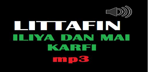 Littafin Iliya Dan Mai Karfin mp3 apk