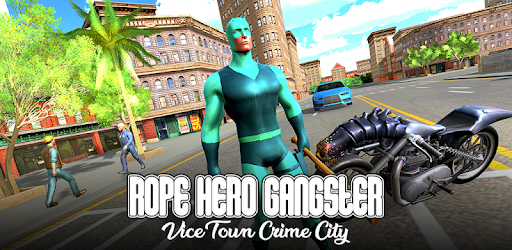 Rope Hero Gangster City – Crime Mafia Vice Town apk