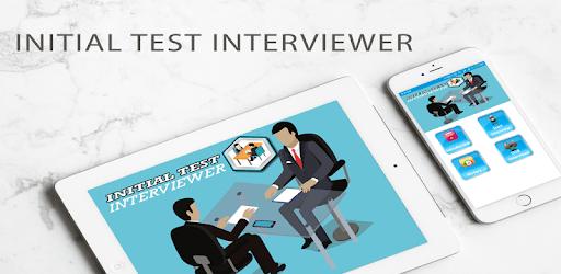 Initial Test Interviewer apk