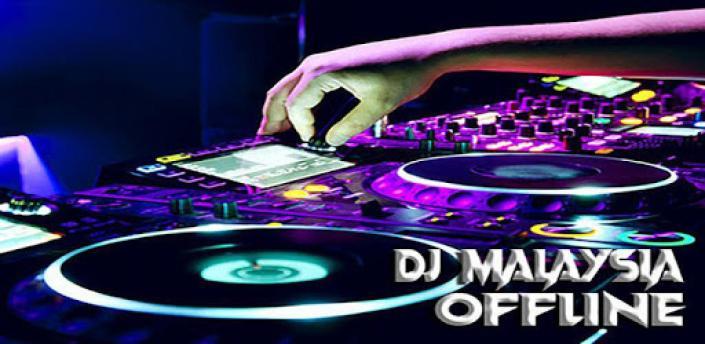 DJ MALAYSIA REMIX FULL BASS 2020 apk