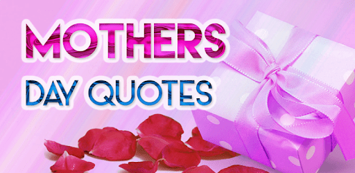 Mothers Day Quotes apk