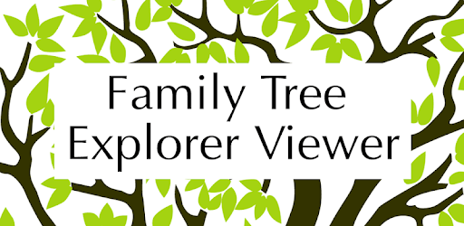 Family Tree Explorer Viewer – for the PC software apk