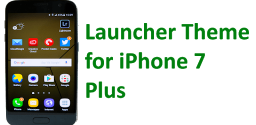 Launcher for iPhone 7 apk