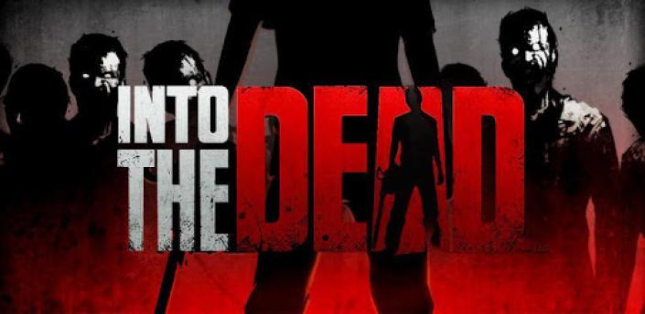 Into the Dead apk