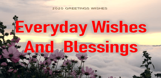 Everyday Wishes and Blessings apk