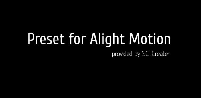 Free Preset for Alight Motion apk