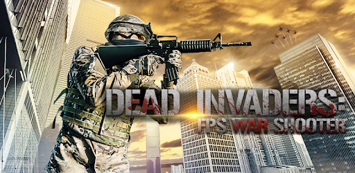 Dead Invaders: FPS Shooting Game & Modern War 3D apk