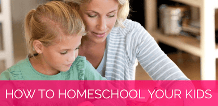How To Homeschool Your Kids - Guide For Parents apk
