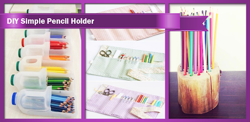 DIY Simple Pencil Holder apk