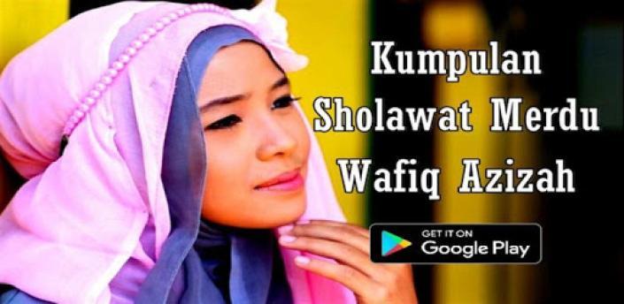 Sholawat Wafiq Azizah Merdu Offline apk