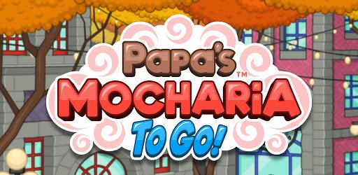 Papa's Mocharia To Go! apk