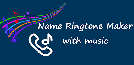 My Name Ringtone Maker with Music 2020 apk